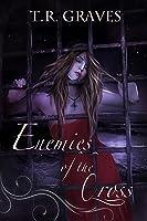 Enemies of the Cross (Warrior, #3)