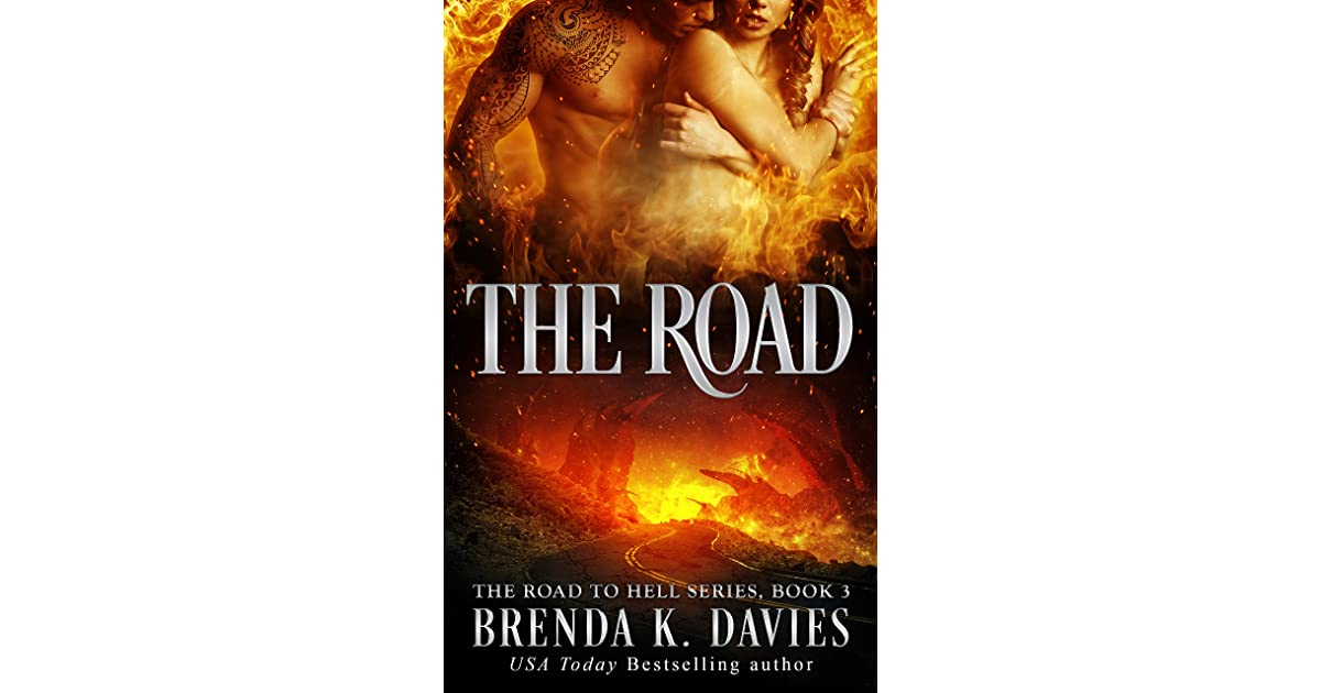 The Road The Road To Hell 3 By Brenda K Davies