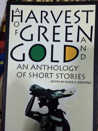 A Harvest of Green and Gold: An Anthology of Short Stories