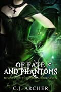 Of Fates And Phantoms