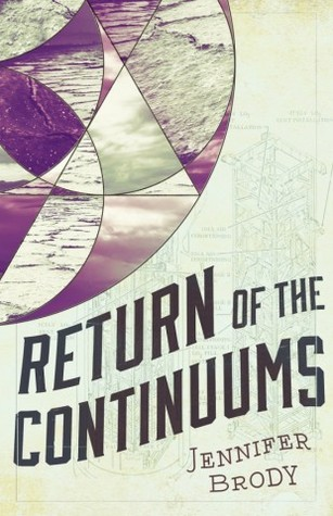 Return of the Continuums (The Continuum Trilogy, #2)