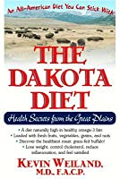 The Dakota Diet: Health Secrets from the Great Plains