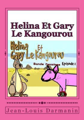 Helina Et Gary Le Kangourou: Episode 1