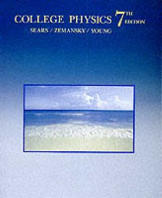 College Physics by Francis W  Sears