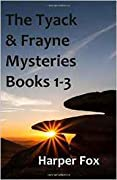 The Tyack & Frayne Mysteries: Books 1-3