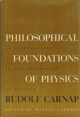 Philosophical Foundations of Physics: An Introduction to the Philosophy of Science