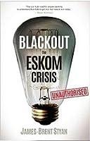 Blackout - The Eskom Crisis