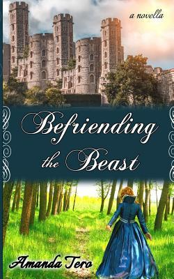 Befriending the Beast (Tales of Faith, #1)