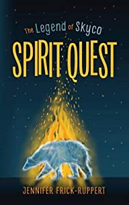 Spirit Quest (The Legend of Skyco #1)