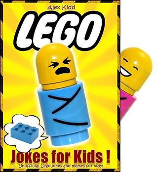 LEGO: 100+ Lego Jokes & Memes for Children (Lego Jokes fo kids, Lego Memes for kids )(+HUGE BONUS)