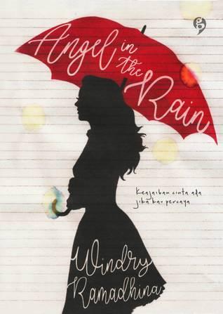 Angel in the Rain by Windry Ramadhina