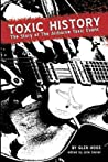 Toxic History: The Story of The Airborne Toxic Event