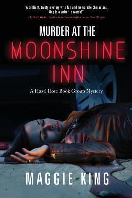 Murder at the Moonshine Inn (Hazel Rose Book Group Mystery #2)