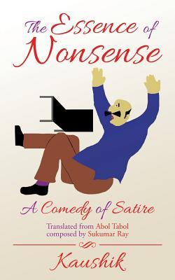 The Essence of Nonsense: A Comedy of Satire