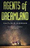 Agents of Dreamland (Tinfoil Dossier, #1)