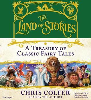 A Treasury of Classic Fairy Tales: Includes Pdf by Chris Colfer
