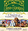 A Treasury of Classic Fairy Tales: Includes Pdf (The Land of Stories)