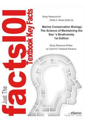 Marine Conservation Biology, the Science of Maintaining the Sea's Biodiversity