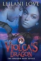 Violca's Dragon (The Dragon Ruby, #1)