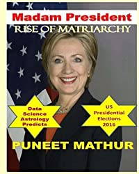 Madam President: Rise of Matriarchy