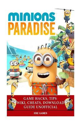 Minions Paradise Game Hacks Tips Wiki Cheats Download Guide