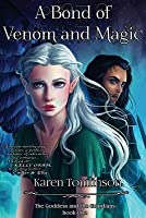 A Bond of Venom and Magic (The Goddess and the Guardians #1)