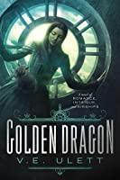 Golden Dragon (Code Black, #1)