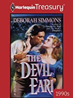 The Devil Earl (Harlequin Historical, No 317)