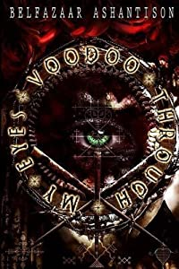 Voodoo Through My Eyes
