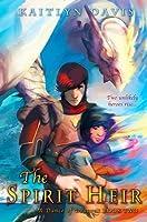 The Spirit Heir (A Dance of Dragons, #2)