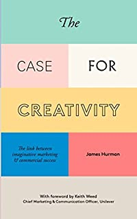 The Case for Creativity: Three Decades Evidence of the Link Between Imaginative Marketing and Commercial Success