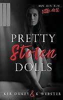 Pretty Stolen Dolls (Pretty Little Dolls, #1)