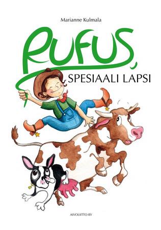 Rufus, spesiaali lapsi by Marianne Kulmala