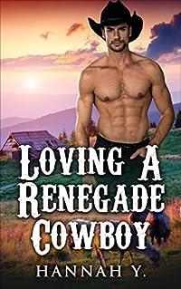 Loving A Renegade Cowboy
