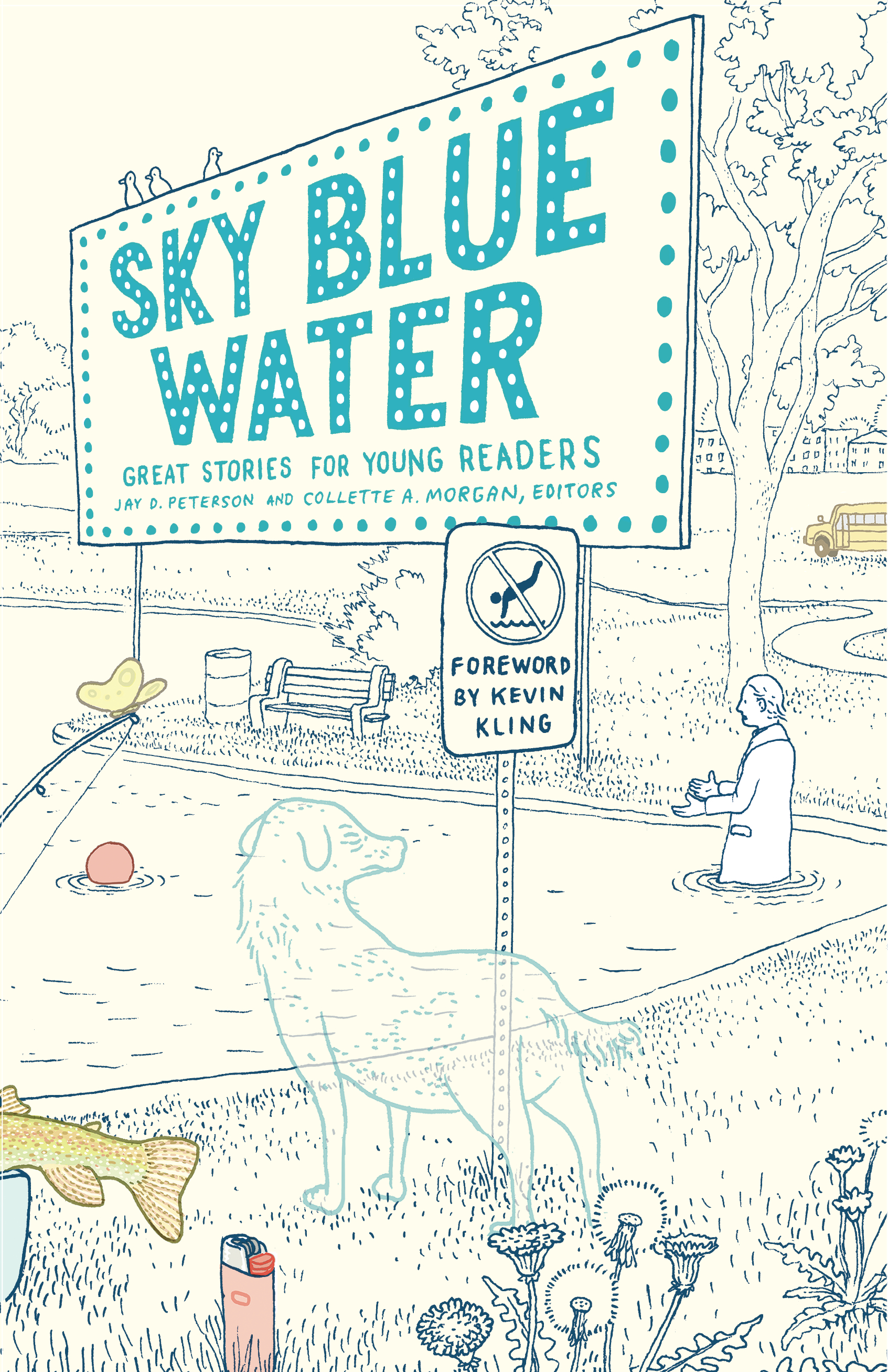 Sky Blue Water  Great Stories for Young Readers - Jay D