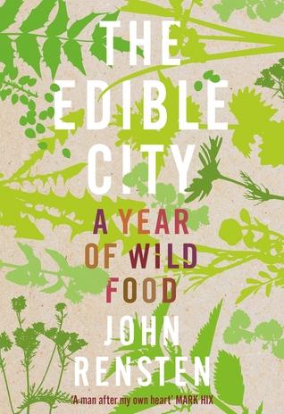 The Edible City by John Rensten