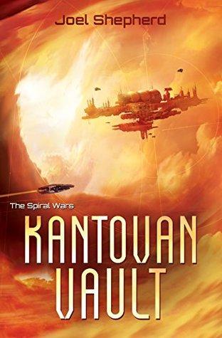 Kantovan Vault (The Spiral Wars #3)