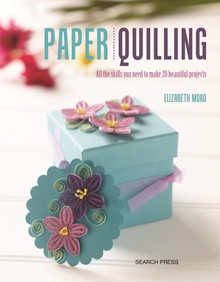 The Book Of Paper Quilling