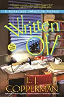 Written Off (Mysterious Detective, #1)