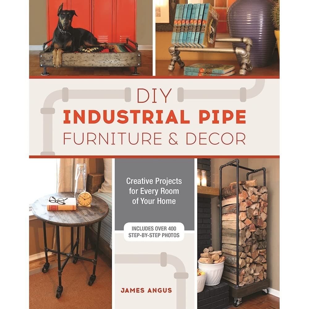 industrial pipe furniture. DIY Industrial Pipe Furniture And Decor: Creative Projects For Every Room Of Your Home By James Angus