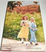 Come Next Spring