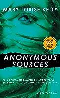 Anonymous Sources: A Novel