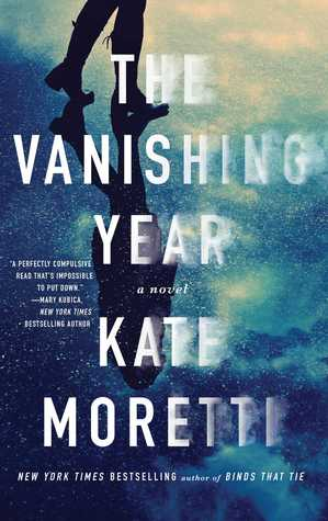 The Vanishing Year by Kate Moretti