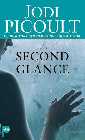 Read Second Glance By Jodi Picoult