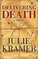 Delivering Death: A Novel