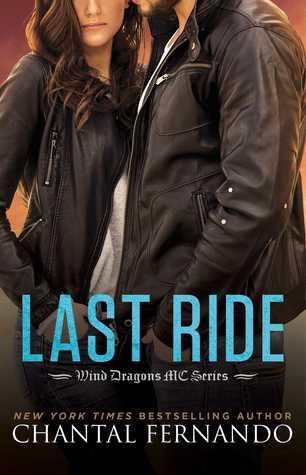 Last Ride (Wind Dragons MC, #5.5) - Chantal Fernando