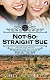 Not-So-Straight Sue  (Girl Meets Girl, #2)