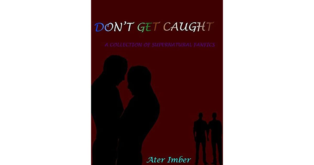 Don't Get Caught by Ater Imber