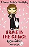 Grave in the Garage (Reverend Annabelle Dixon #4)