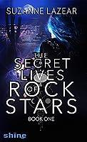 The Secret Lives of Rockstars: Book One